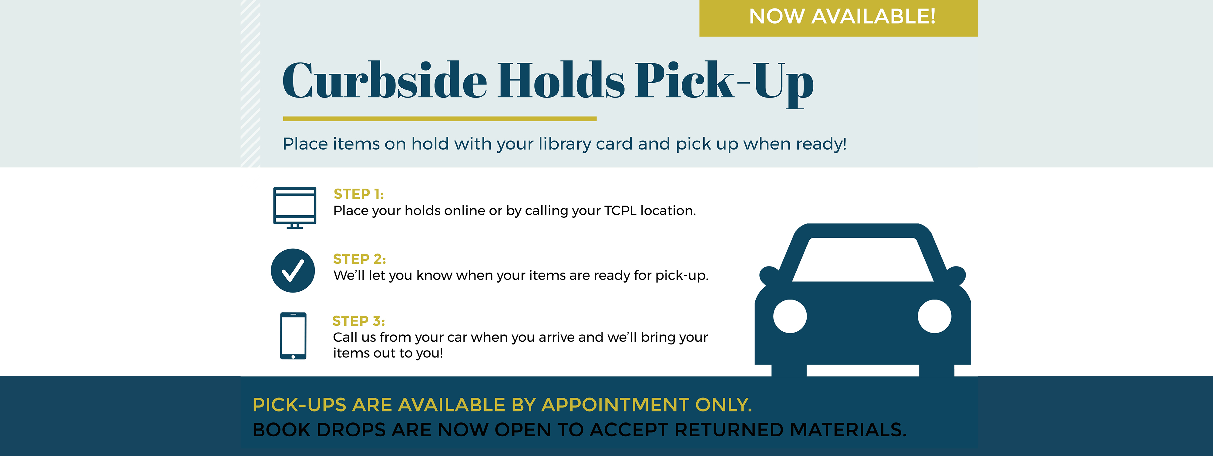 Curbside pickup to begin at all locations.